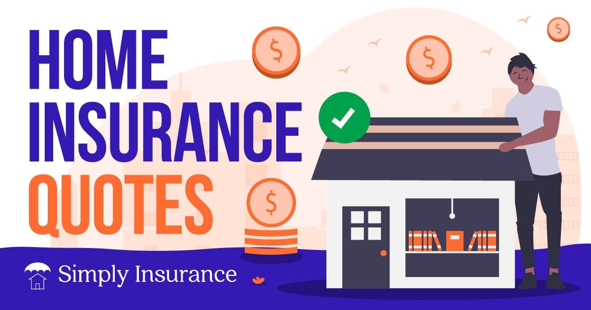 Instant Home Insurance Quotes Online | Coverage In 3 Minutes