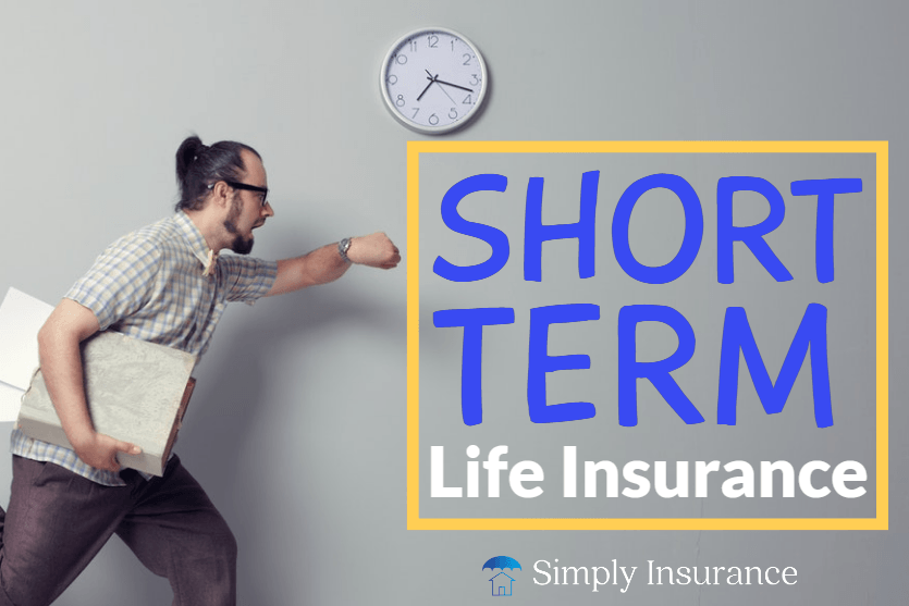 short-term life insurance [19659005] short-term life insurance
