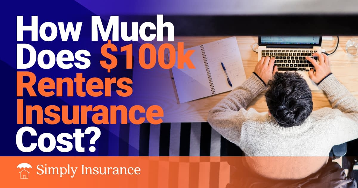 100k renters insurance