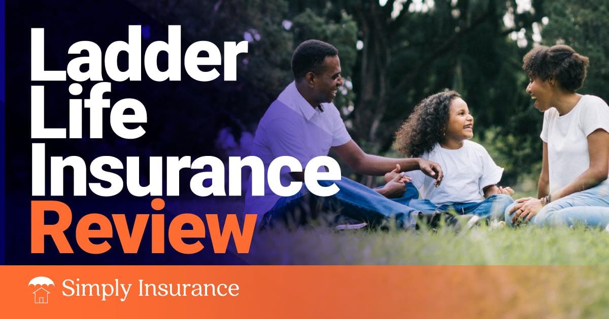 ladder life insurance