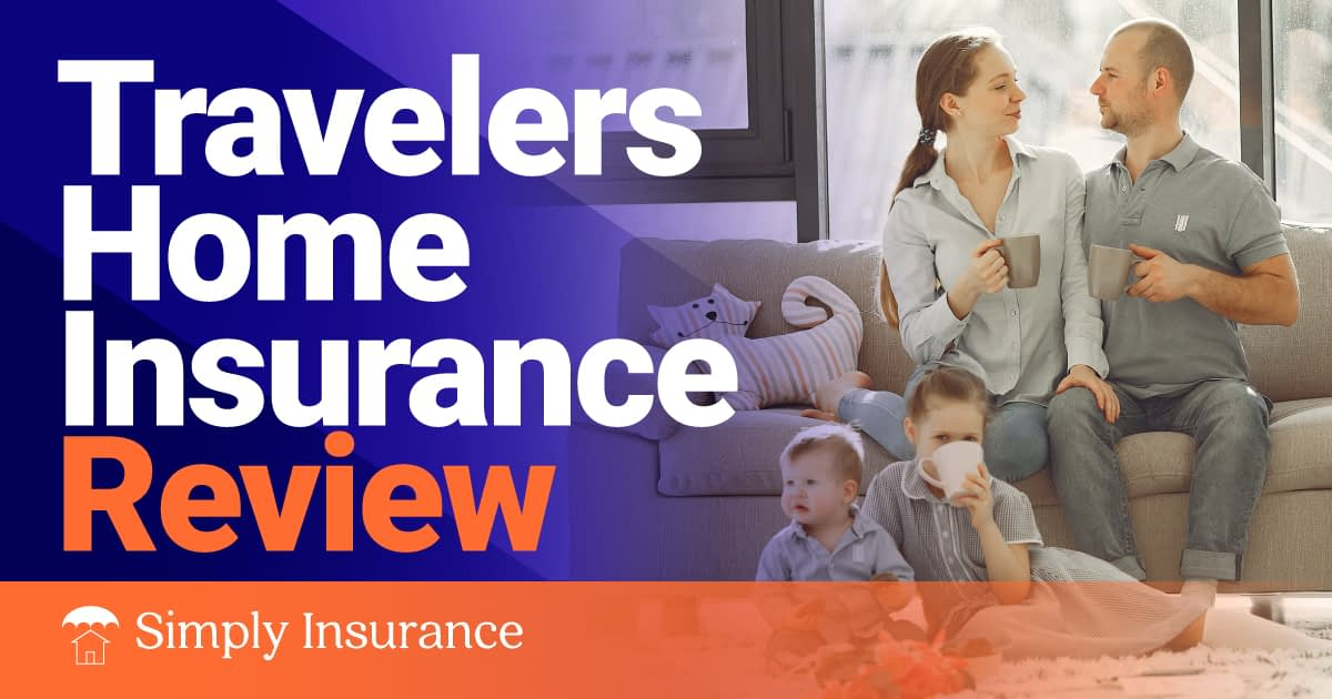 Travelers Home Insurance Review for 2020   BLOGPAPI