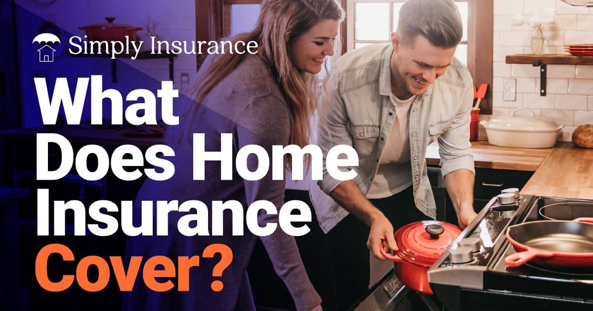 What Does Home Insurance Cover In 2020 65 Things We Found