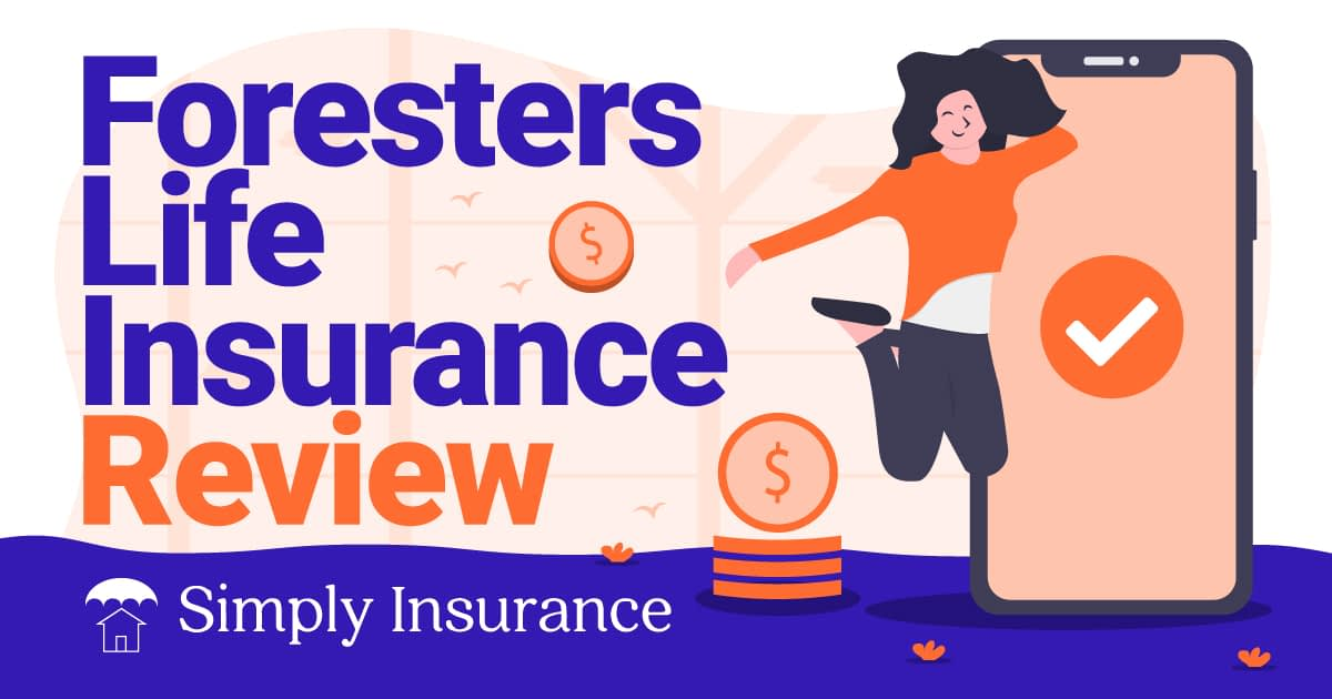 Foresters Life Insurance Review 2020 // Simply Insurance™