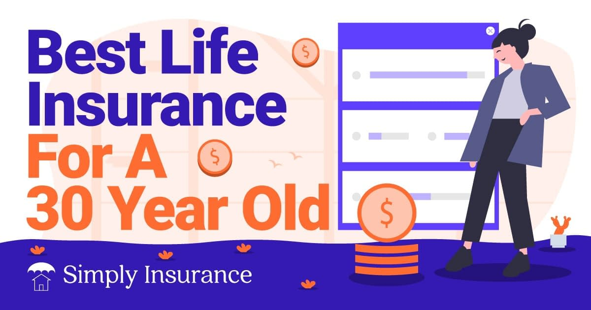 best 30 year old life insurance