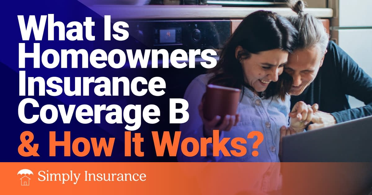homeowners insurance coverage b