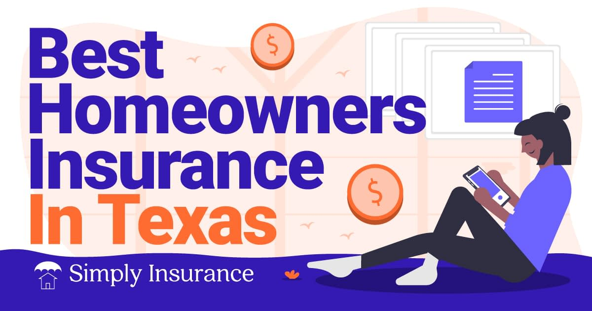 Best Homeowners Insurance In Texas For 2020 + Rates & Tips ...