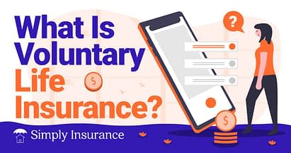What Is Voluntary Life Insurance & How Does It Work In 2020?